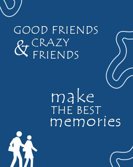 create free Good Friends group card