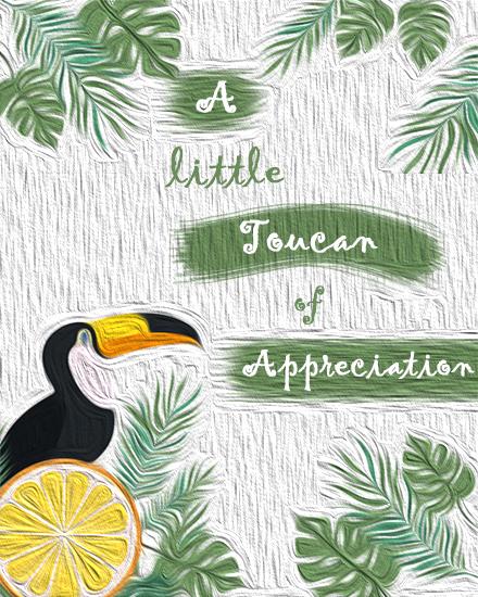 create free Appreciation Toucan group card
