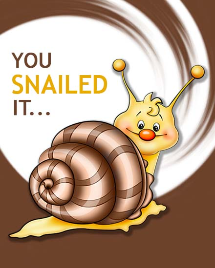 create free You Snailed It group card