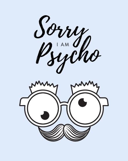 create free I Am Psycho group card