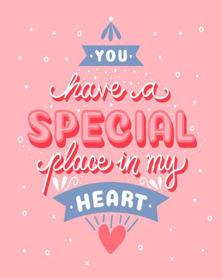 create free You have special place in my heart group card
