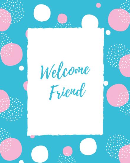 create free Welcome Friend group card